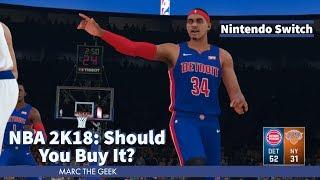 NBA 2K18 on Nintendo Switch: Should You Buy It?