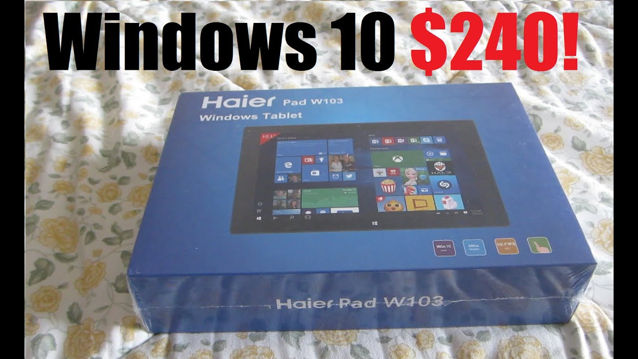 Haier Pad W103 Windows Tablet Laptop Unboxing Youtube