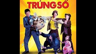 Phim Hài Việt Nam – Trúng Số – Ninh Dương Lan Ngọc  Chí Tài  Dustin Nguyễn  Phi Thanh Vân  Thu Trang
