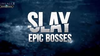 Lineage 2: Revolution - SLAY EPIC BOSSES