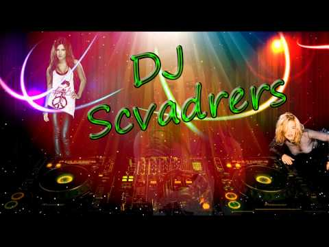 Club Mix (DJ SCVADRERS REMIX) - 2013