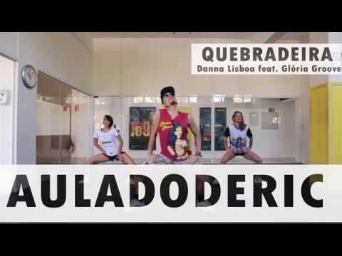 QUEBRADEIRA - Danna Lisboa feat. Gloria Groove - Aula do Deric (Coreografia)