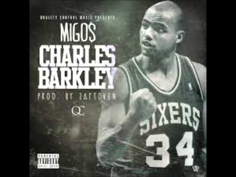 Migos- Charles Barkely