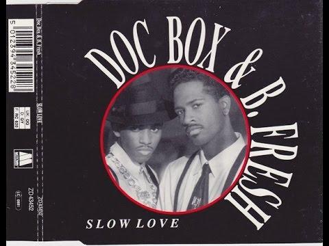 DOC BOX & B. FRESH Slow Love (Extended) R&B