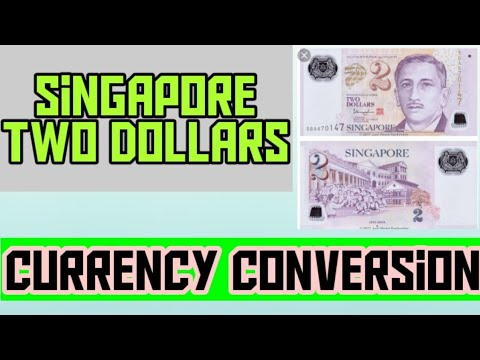 SINGAPORE TWO DOLLARS NOTE | SINGAPORE DOLLAR | CURRENCY COVERTION | BANK NOTES