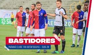 BASTIDORES | PARANÁ CLUBE X BOTAFOGO #COPADOBRASILSUB20