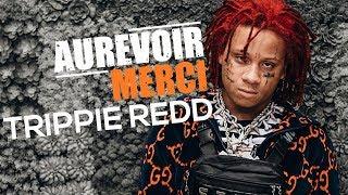 TRIPPIE REDD - AUREVOIR MERCI