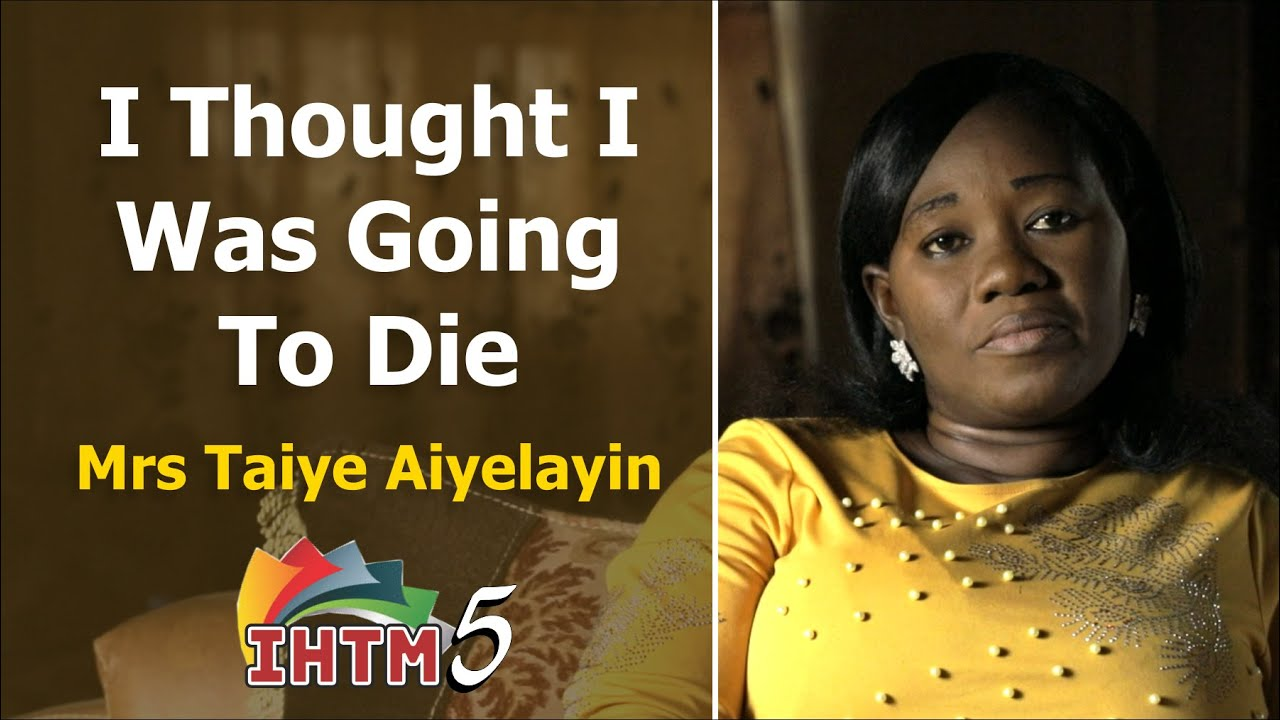 """Download """"I Thought I Was Going To Die"""" by Mrs Taiye Aiyelayin // IT HAPPENED TO ME (Episode 5) // EVOM"""
