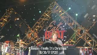 Hanson - Finally It's Christmas 10/30/17 EPCOT