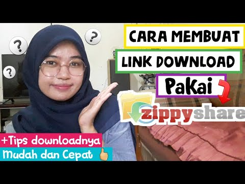 Cara Buat Link Download Dan Upload File Di Zippyshare