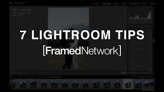 7 AWESOME LIGHTROOM TRICKS