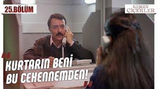 Kemal'in çaresizliği! - Kırgın Çiçekler 25.Bölüm