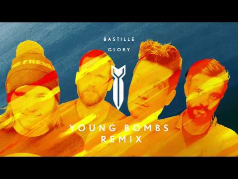 Bastille - Glory (Young Bombs Remix)