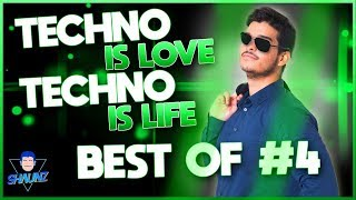 TECHNO IS LOVE, TECHNO IS LIFE ! BEST OF SHAUNZ #4