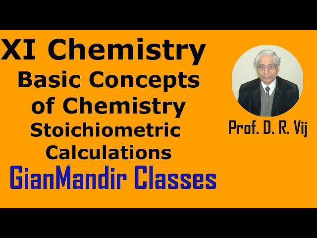 XI Chemistry | Basic Concepts of Chemistry | Stoichiometric  Calculations by Ruchi Ma'am