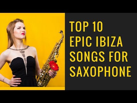 Top 10 classic Ibiza sax tunes you should know 🎶  saxophone lessons / tutorials