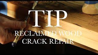 Reclaimed woodworking tip: Repairing cracks in wood - tim's way #5