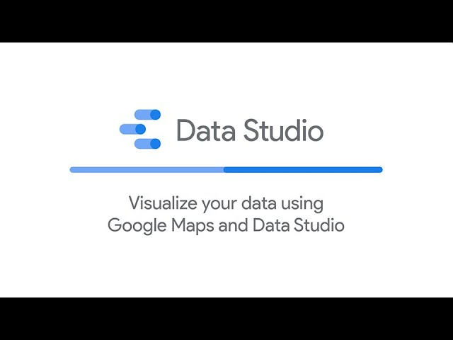 Visualize your data using Google Maps and Data Studio