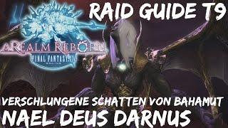 Final Fantasy 14: A Realm Reborn |💡-GUIDE| Nael Deus Darnus (T9) |Verschlungene Schatten von Bahamut