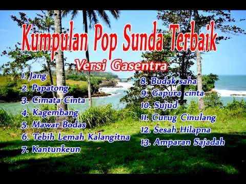 Kumpulan Lagu Pop SUnda Terbaik Versi Cover Gasentra