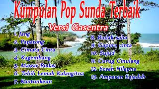 Download lagu Kumpulan lagu Pop SUnda terbaik versi cover Gasentra MP3