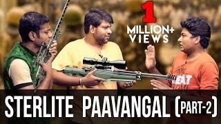 Sterlite Paavangal | PART #2 | Parithabangal