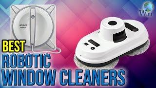 6 Best Robotic Window Cleaners 2017
