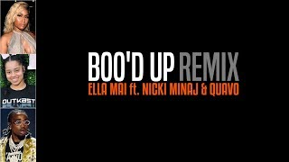 Ella Mai - Boo'd Up (Remix) ft. Nicki Minaj & Quavo (Lyrics)