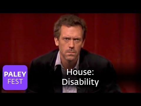 House - Producers On House's Disability: Paley Center
