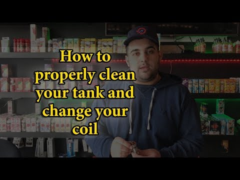 How to Vape- How To Clean Your Tank And Change Your Coil