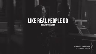 Like Real People Do - Hozier (music video)