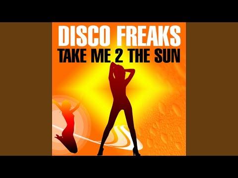 Take Me 2 the Sun (Original Full Length Mix)
