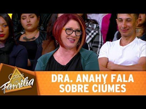 Dra. Anahy Fala Sobre Ciúmes | Casos De Família (06/09/17)