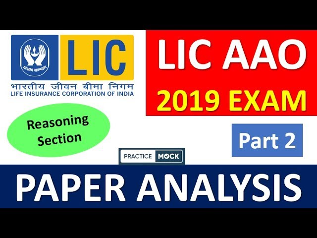 LIC AAO 2019  PAPER ANALYSIS - Set 2 (MOCK TEST) REASONING all SECTION