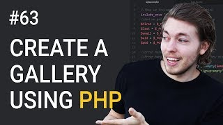 63: How to Create a PHP Gallery Part 1 | HTML Markup Setup | Upload Image to Website | PHP Tutorial