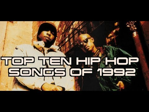 TOP TEN HIP HOP SONGS OF 1992