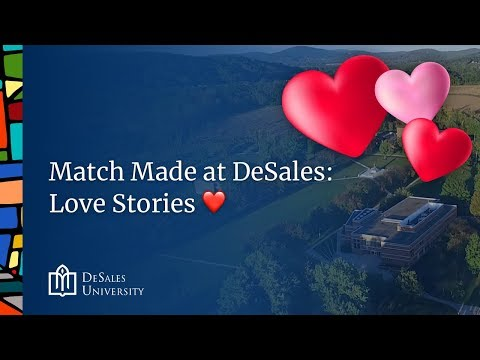 Match Made at DeSales - Love Stories