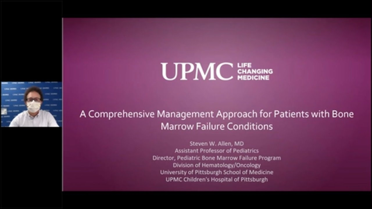 Comprehensive Management For Patients With Bone Marrow Failure Conditions Upmc Children S Youtube