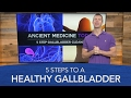Gallbladder Cleanse: 5 Steps to a Healthy Gallbladder