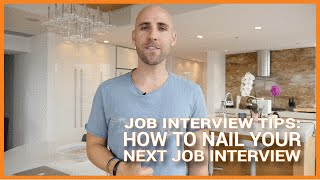 Job Interview Tips: How To Nail Your Next Job Interview