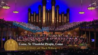 Come, Ye Thankful People, Come - Mormon Tabernacle Choir