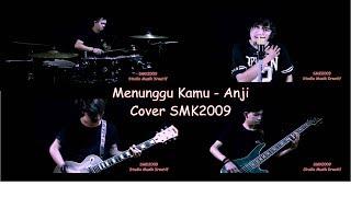 Anji - Menunggu kamu  (Cover SMK2009)