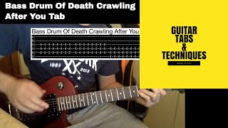 Bass Drum Of Death Crawling After You Guitar Lesson With Tabs