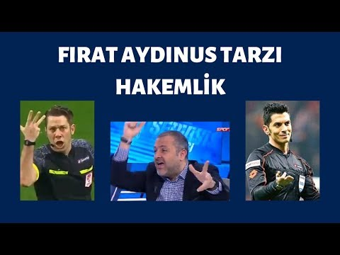 Mehmet Demirkol - Fırat Aydınus Tarzı Hakemlik