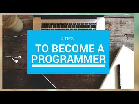 4 Tips to Become a Programmer