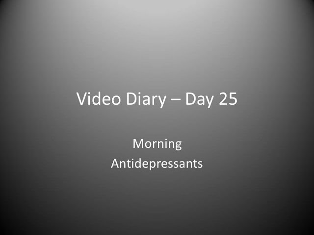 Day 25 Morning : Antidepressants
