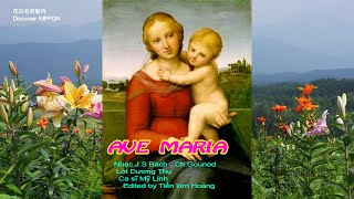 Ave Maria   J S BACH -  My Linh