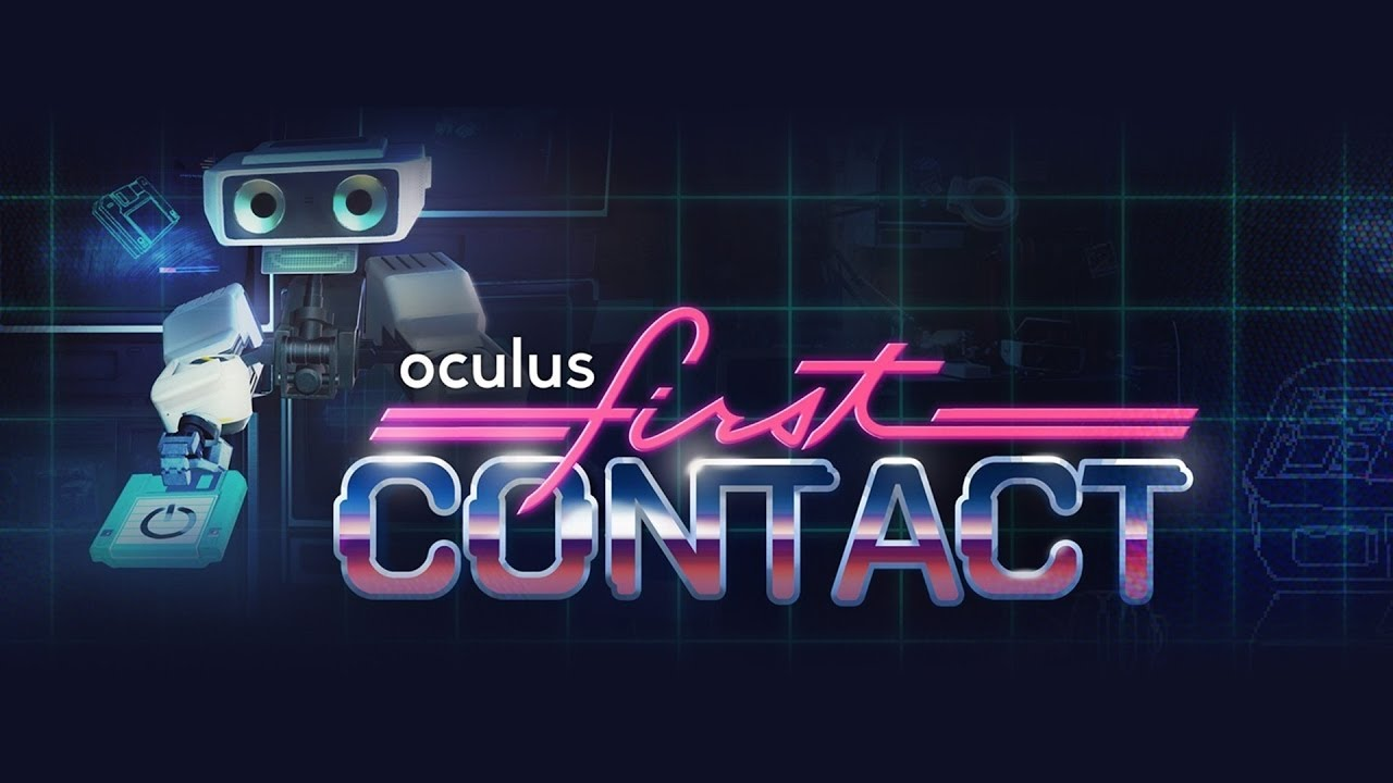 First Contact VR Oculus Rift Amp Oculus Touch GamePlay YouTube