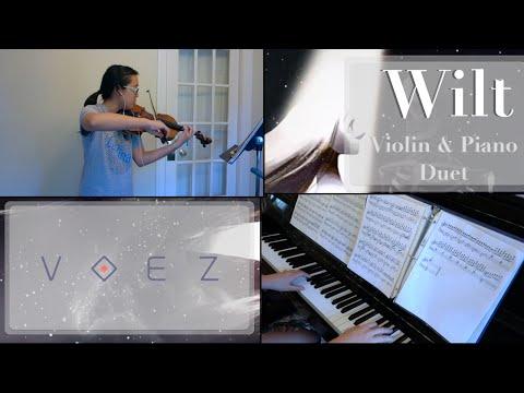 [Voez] Wilt- Violin & Piano Duet