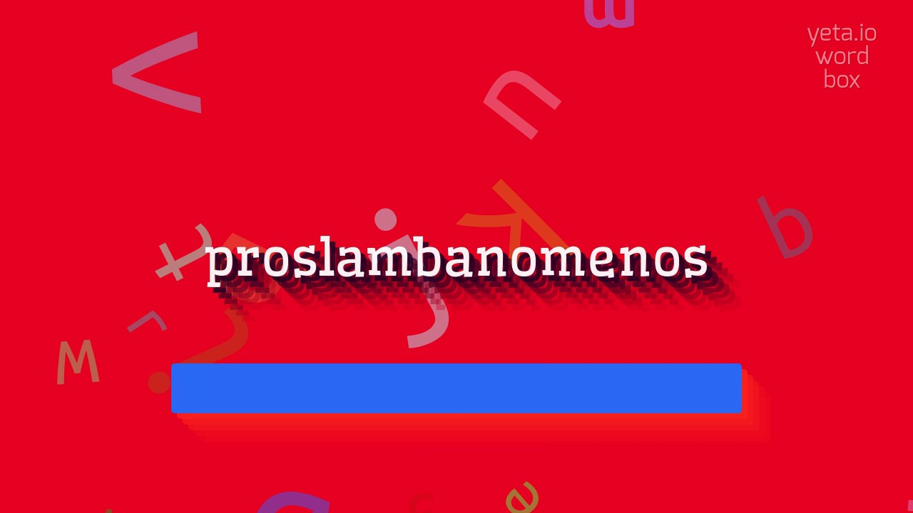 Image result for proslambanomenos